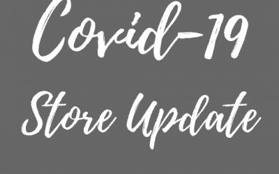 COVID-19 Store Update